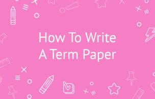 Free examples of how to write term papers